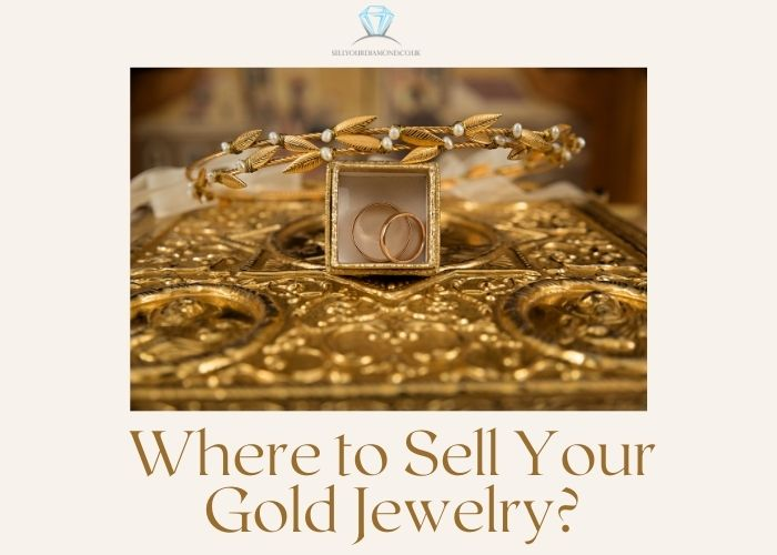 Where Can I Get Best Price for Sell Jewellery?