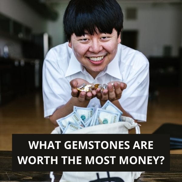 What Gemstones are Worth the Most Money