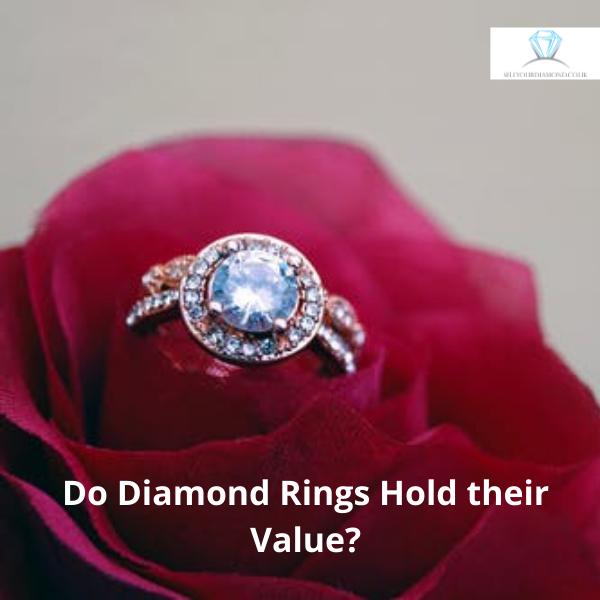 Do Diamond Rings Hold their Value