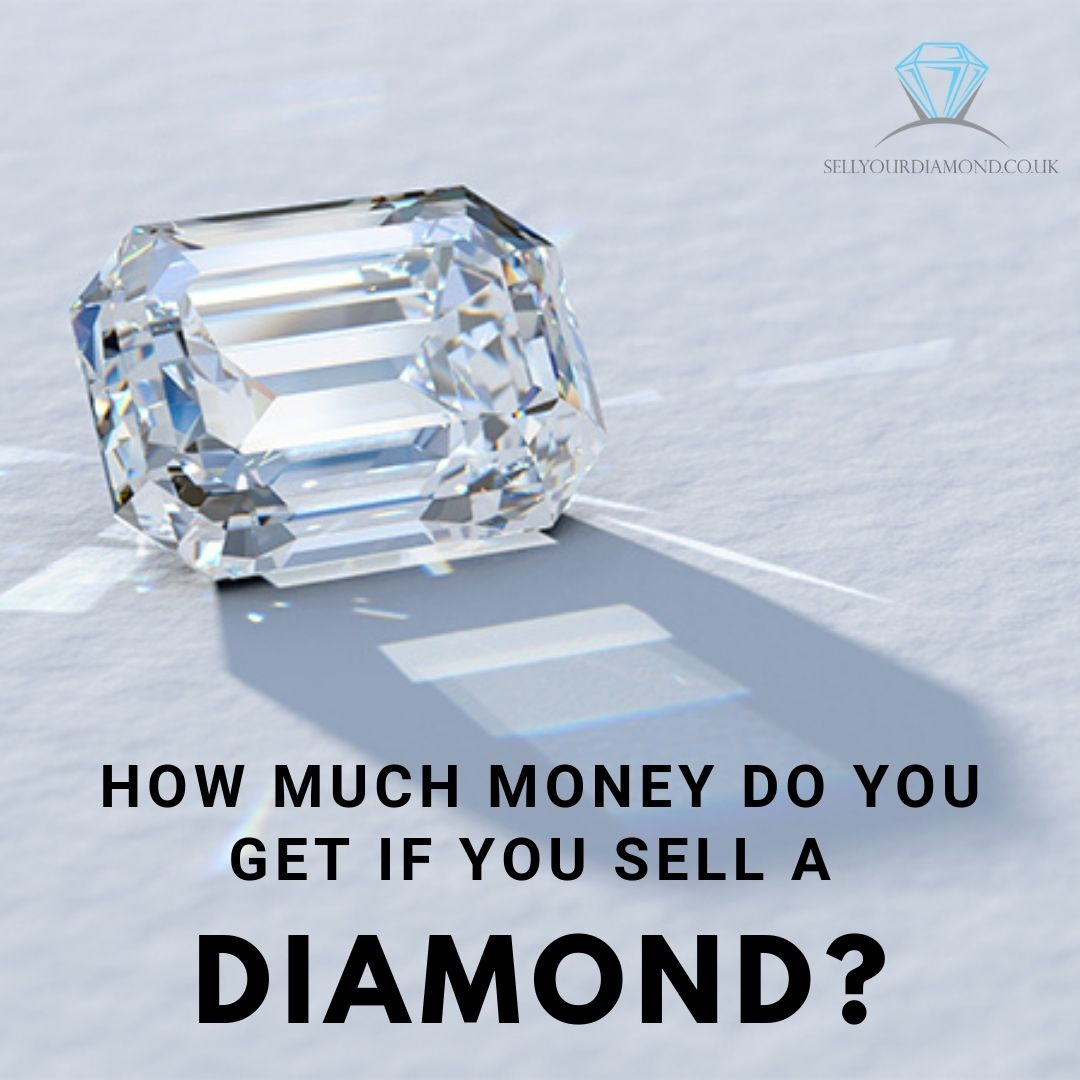 How Much Money do You Get If You Sell a Diamond?